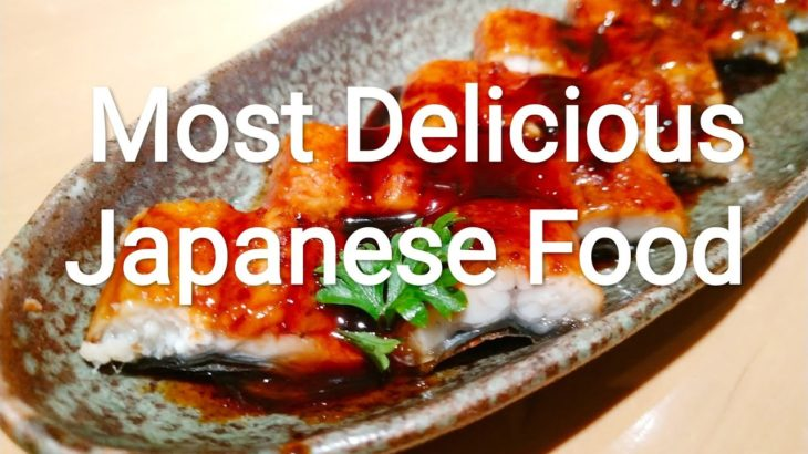Most delicious Japanese food