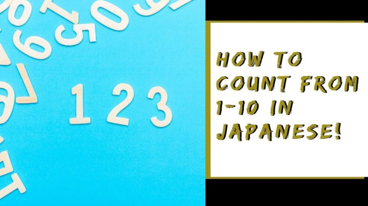 NEED HELP COUNTING IN JAPANESE? | Japanese 1-99 Numbers | POSTCARDS 2 TEXAS
