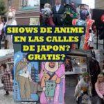 Show de anime en japón??GRATIS??//Sakuritta Chan//Vlogs in japan