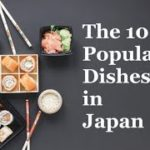 Top 10 Traditional Japanese Food and Dishes