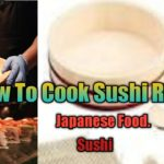How To Cook Sushi Rice / Japanese Chef / Japanese Food / Best Way To Cook Rice.