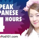 Learn How to Speak Japanese in 4 Hours