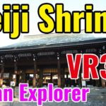 Meiji Shrine, VR360 5.7K Virtual Reality Explorer- Mao and Taka Japan Explorer