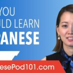 Why You Should Learn Japanese? (and you better start now!)
