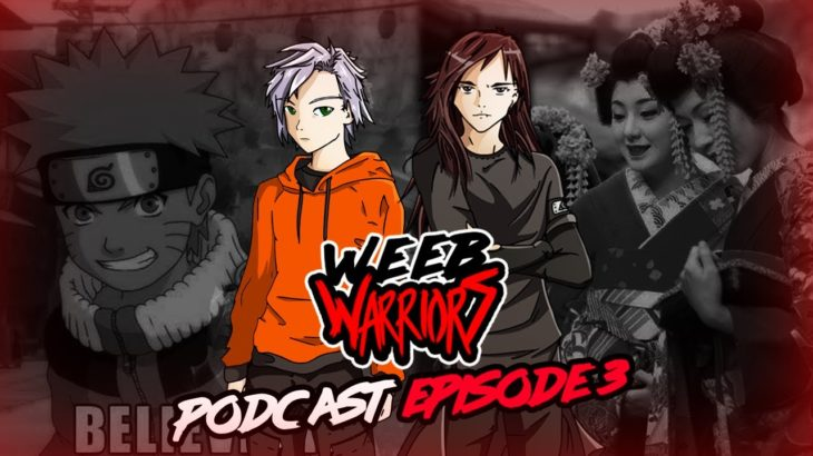 Anime Sub vs Dub / Japanese Traditions in Modern Society – Weeb Warriors Podcast Ep. 3