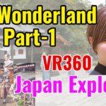 Edo Wonderland Part1 , VR360 5.7K Virtual Reality – Japan Explorer