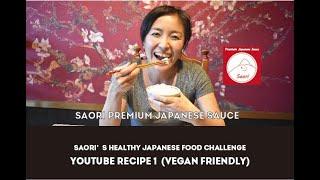 SAORI's Healthy Japanese Food Challenge