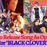 """TXT Slated To Release Song As Opening For Popular Japanese Anime """"BLACK CLOVER"""""""