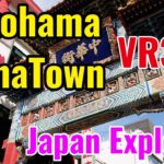 Yokohama ChinaTown VR360 5.7K Virtual Reality Explorer – Mao and Taka Japan Explorer