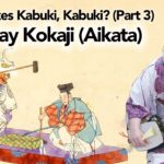 Let's Play Kokaji (Aikata) on the Shamisen (What Makes Kabuki, Kabuki Part 3)