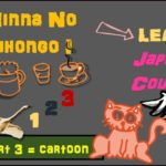 Minna No Nihonggo I : Learn JAPANESE COUNTERS ( Funny Cartoon Part 3) English Cute Tutorial