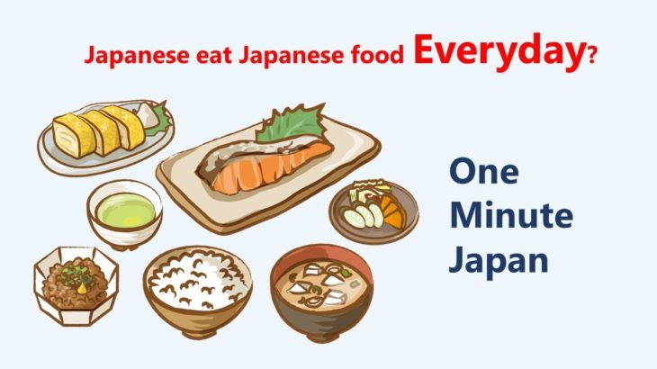 Japanese eat Japanese Food everyday?