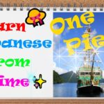 Learn Japanese with ANIME Lesson 5 🎦 | One Piece👒