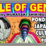 Pondering Japanese Culture, ep3: Tale Of Genji