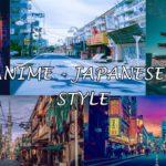 Tutorial Lightroom Mobile | Anime – Japanese Style Presets