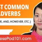 Conjunctive Adverbs in Japanese (Therefore, And, However, etc.)