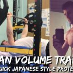 German Volume Training in Japan Chest & Back | Japanese Style Protein Shake