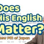 New PM of Japan Has Severe Criticism Because of His English Tweet  [W46]