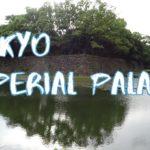 [Vlog] Around Tokyo Imperial Palace Sightseeing, Japan