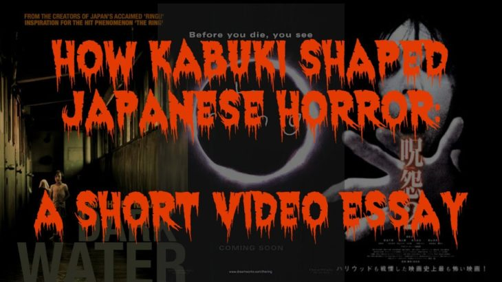 How Kabuki Theatre Influenced Modern Horror