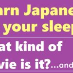 Learn Japanese Basic Phrases in your sleep #10【native Japanese】