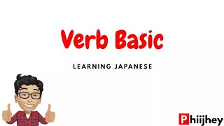 Learning Japanese Lesson 12: Verb Basic