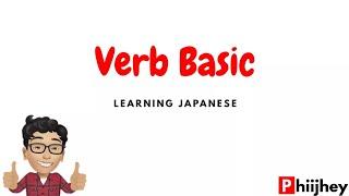 Learning Japanese Lesson 12: Verb Basic