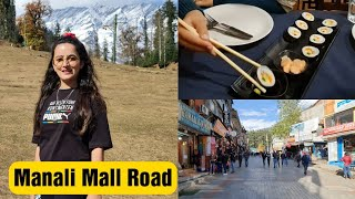 Manali Mall Road || Eating in My Favorite Restaurant || Japanese Food || Jyotika Dilaik