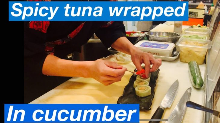 Spicy Tuna wrapped in cucumber| Japanese food