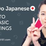 How to Use Basic Greetings in Japanese