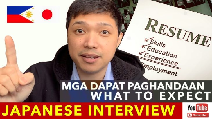 JOB INTERVIEW SA JAPAN IN JAPANESE INTERVIEW ANO ANG MGA DAPAT PAGHANDAAN? JAPANESE JOB INTERVIEW