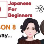 Learn Japanese Lesson 8 This way, please | Japanese Conversation for Beginners