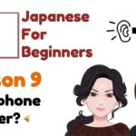 Learn Japanese Lesson 9 Your Phone Number | Japanese Conversation for Beginners