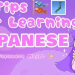 10 Tips for Learning Japanese   0w0NaniKore's Tips and Tricks