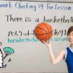 """Homework checkig39 for Lesson37:Can you make Japanese sentences using  """"が"""" particle?"""