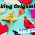 Japanese Inspired Origamis!!! – Arts Project