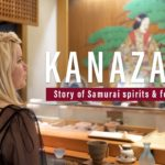 Kanazawa city vol.1 SAMURAI Spirits & Food Culture – Japan Cinematic Vlog