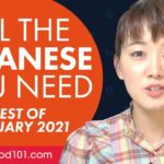 Your Monthly Dose of Japanese – Best of January 2021