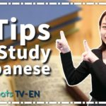 5 Tips for you to Learn Japanese at Home!