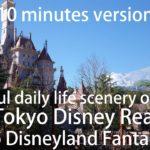 Beautiful daily life scenery of Japan in Tokyo disneyresort ~Tokyo Disneyland Fantasyland 10minutes