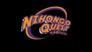 Learn Japanese with me on Nihongo quest Alpha