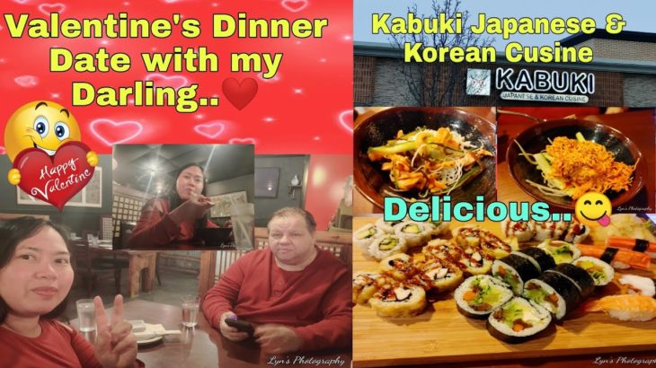 Valentine's Dinner Date With My Darling|Kabuki Japanese & Korean Cusine|Evelyn Darabos Of USA