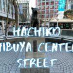 [Vlog] Hachiko and Shibuya Center Street | Tokyo Sightseeing, Japan