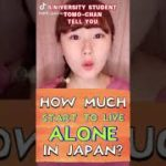 How much start to live alone in Japan?