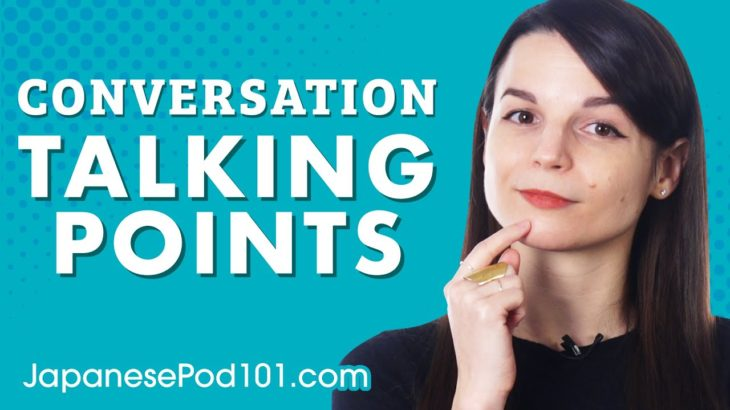 How to Start Conversations: Talking Points for Japanese Learners