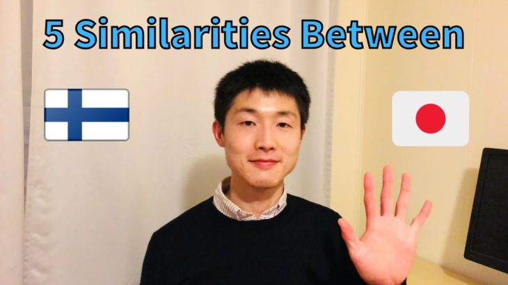 5 Similarities Between Finnish and Japanese