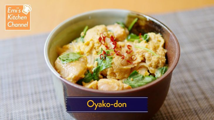 How To Make Oyako-don  – Healthy and simple Japanese food recipe