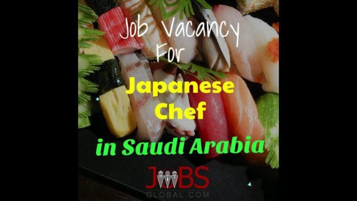 Japanese Chef?? Expert in Japanese Cuisine for Saudi Arabia??