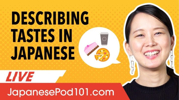 Learn Japanese Kanji to Describe Tastes