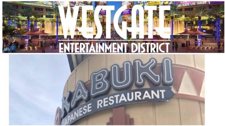 Visiting Westgate/Kabuki Japanese Restaurant